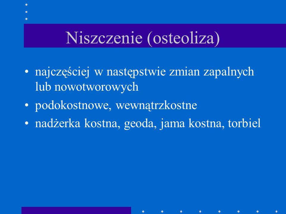 Niszczenie (osteoliza)