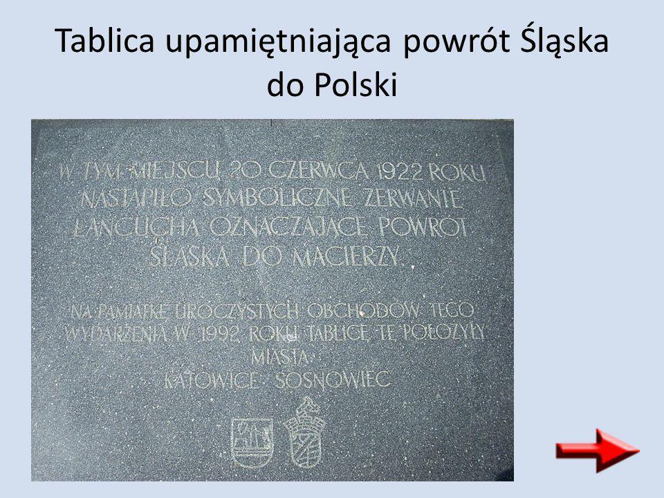 Tablica upamiętniająca powrót Śląska do Polski