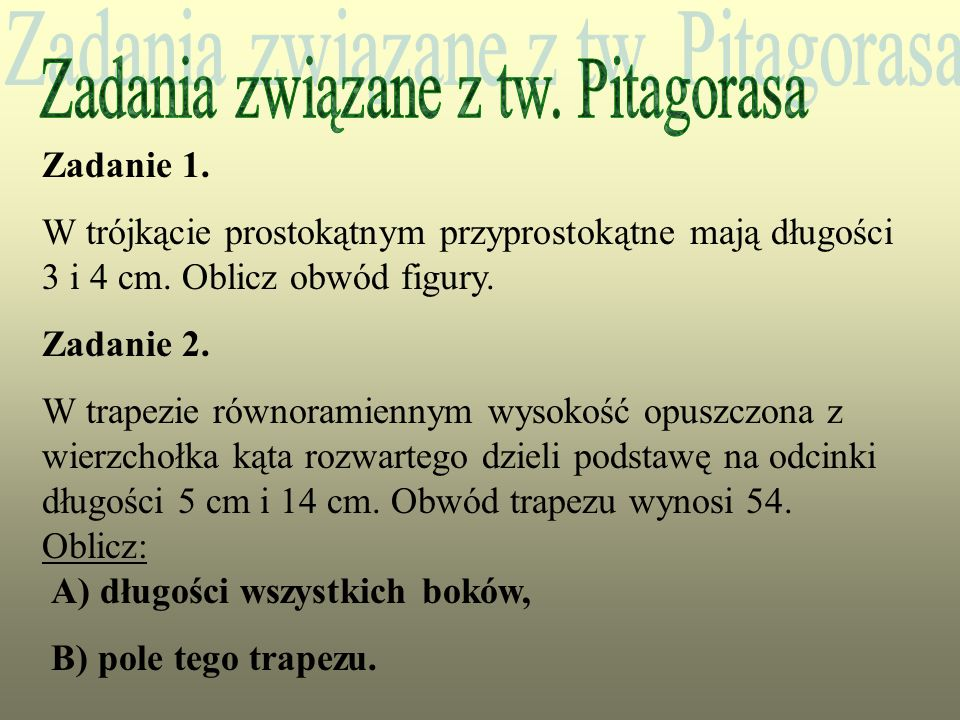 Zadania związane z tw. Pitagorasa