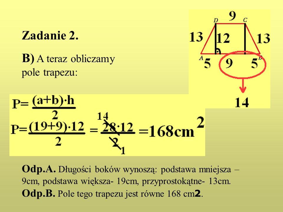 B) A teraz obliczamy pole trapezu: