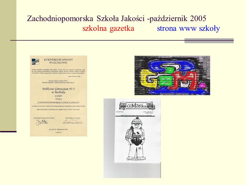 Zachodniopomorska Szkoła Jakości -październik 2005
