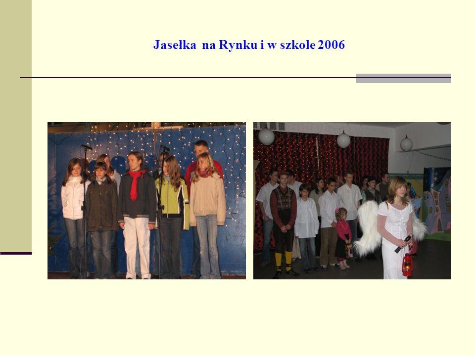 Jasełka na Rynku i w szkole 2006