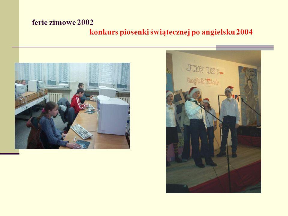 ferie zimowe 2002 konkurs piosenki świątecznej po angielsku 2004