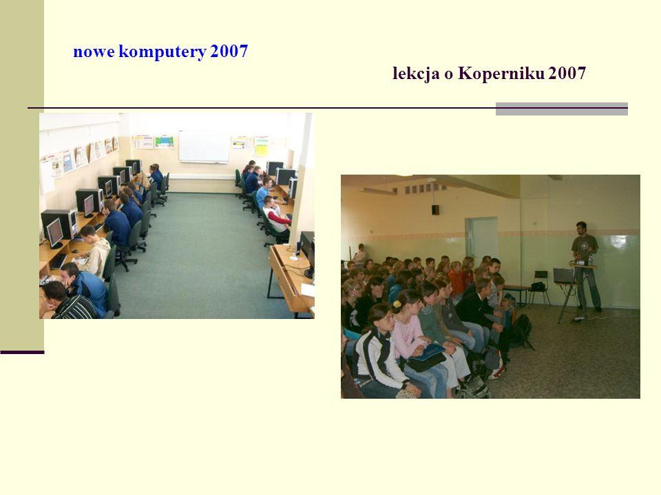nowe komputery 2007 lekcja o Koperniku 2007