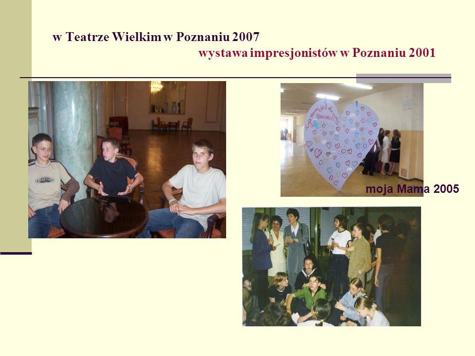 w Teatrze Wielkim w Poznaniu 2007