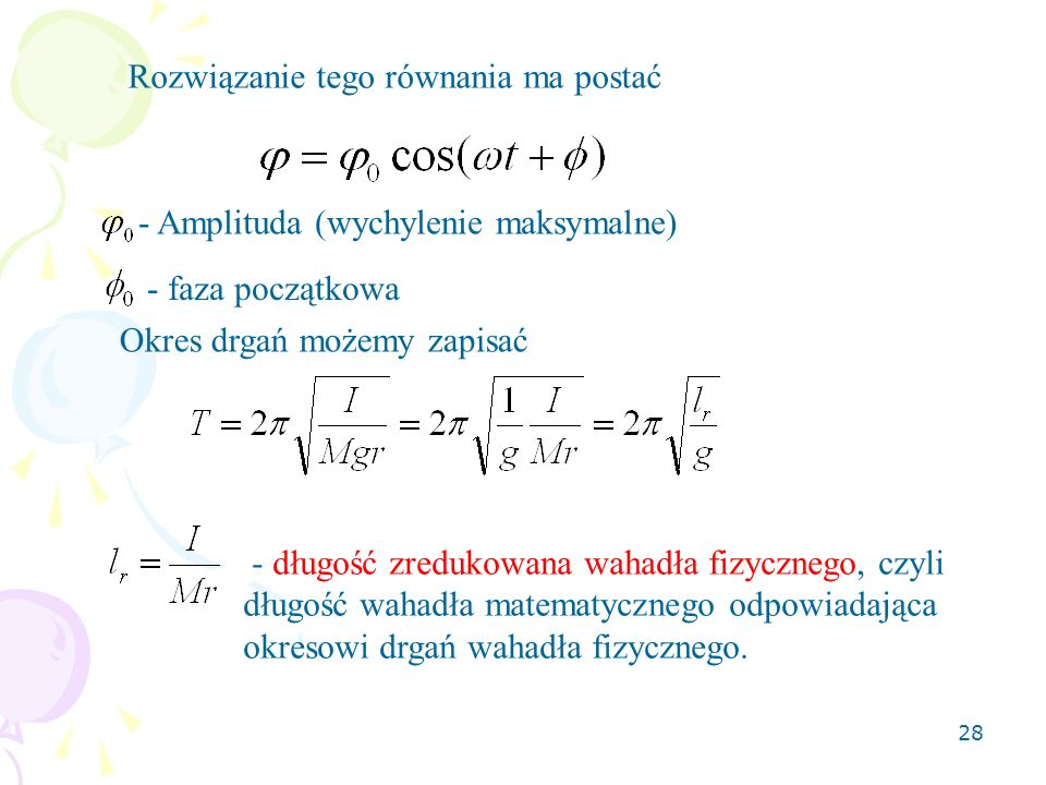 Rozwiązanie tego równania ma postać