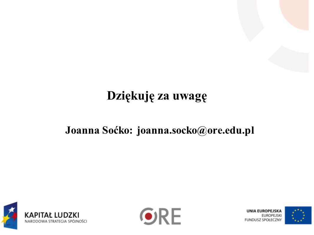 Joanna Soćko: joanna.socko@ore.edu.pl