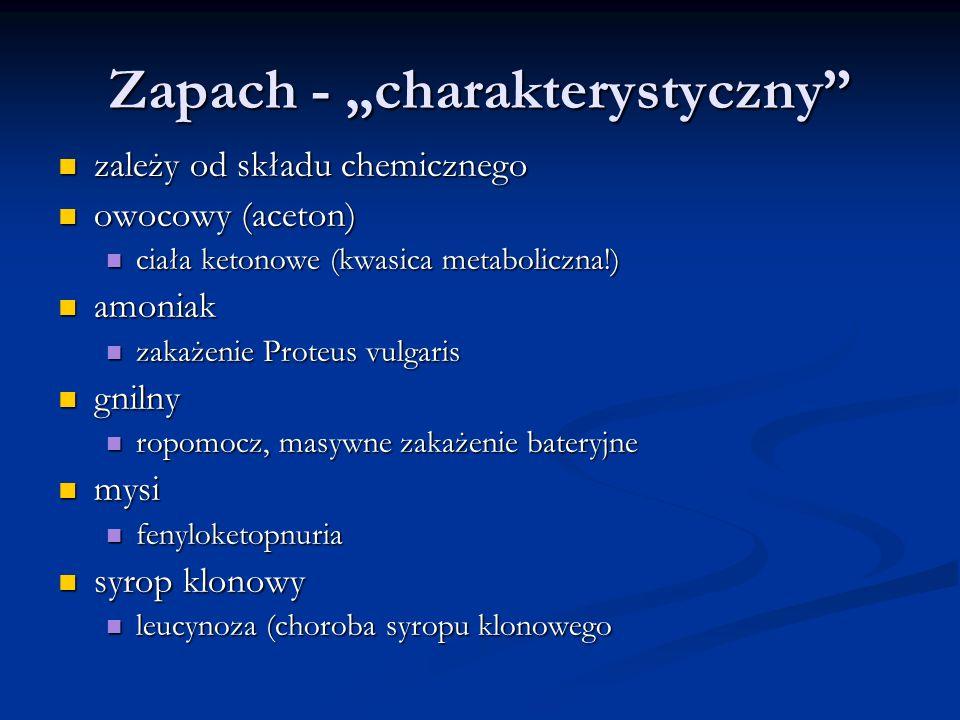 "Zapach - ""charakterystyczny"