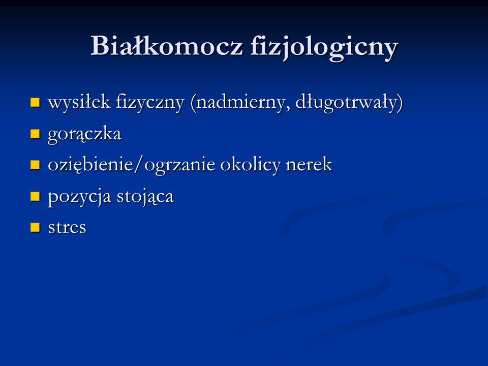 Białkomocz fizjologicny