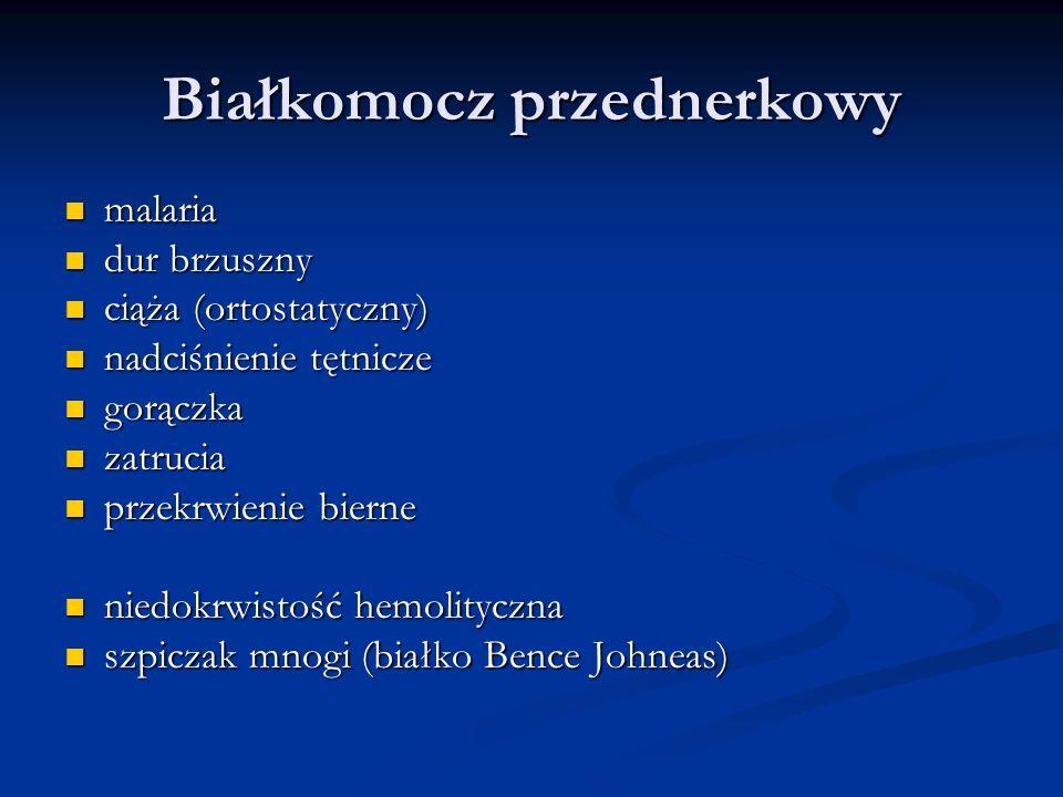 Białkomocz przednerkowy