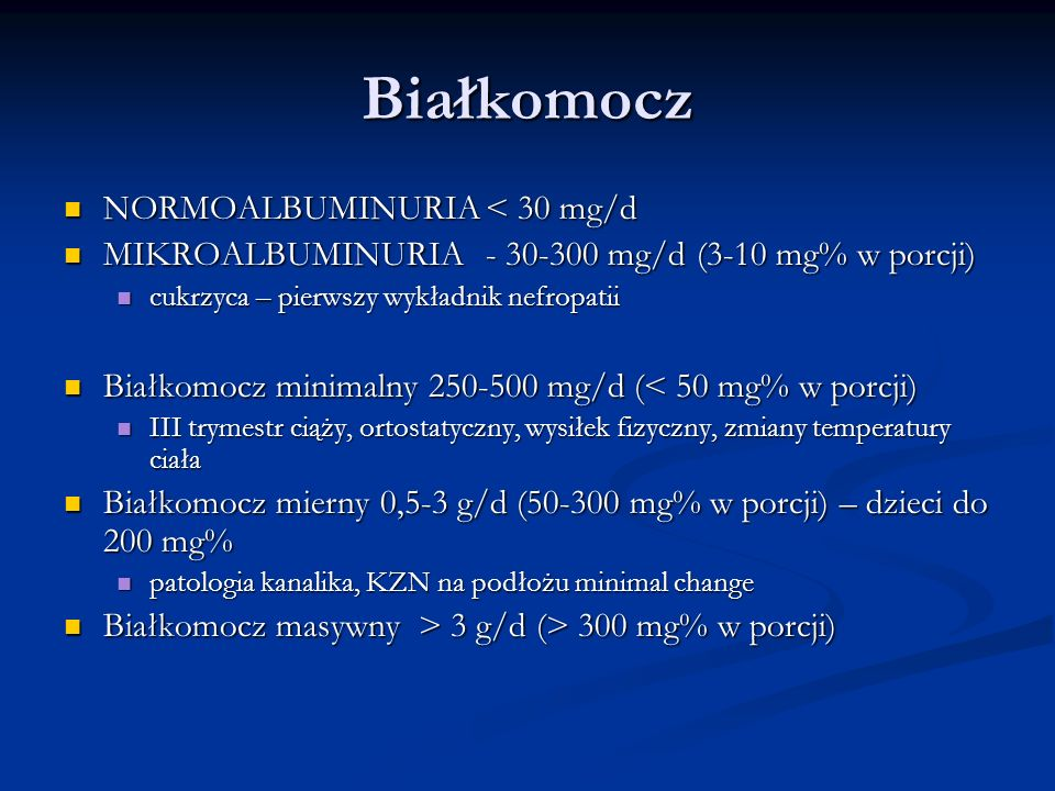 Białkomocz NORMOALBUMINURIA < 30 mg/d