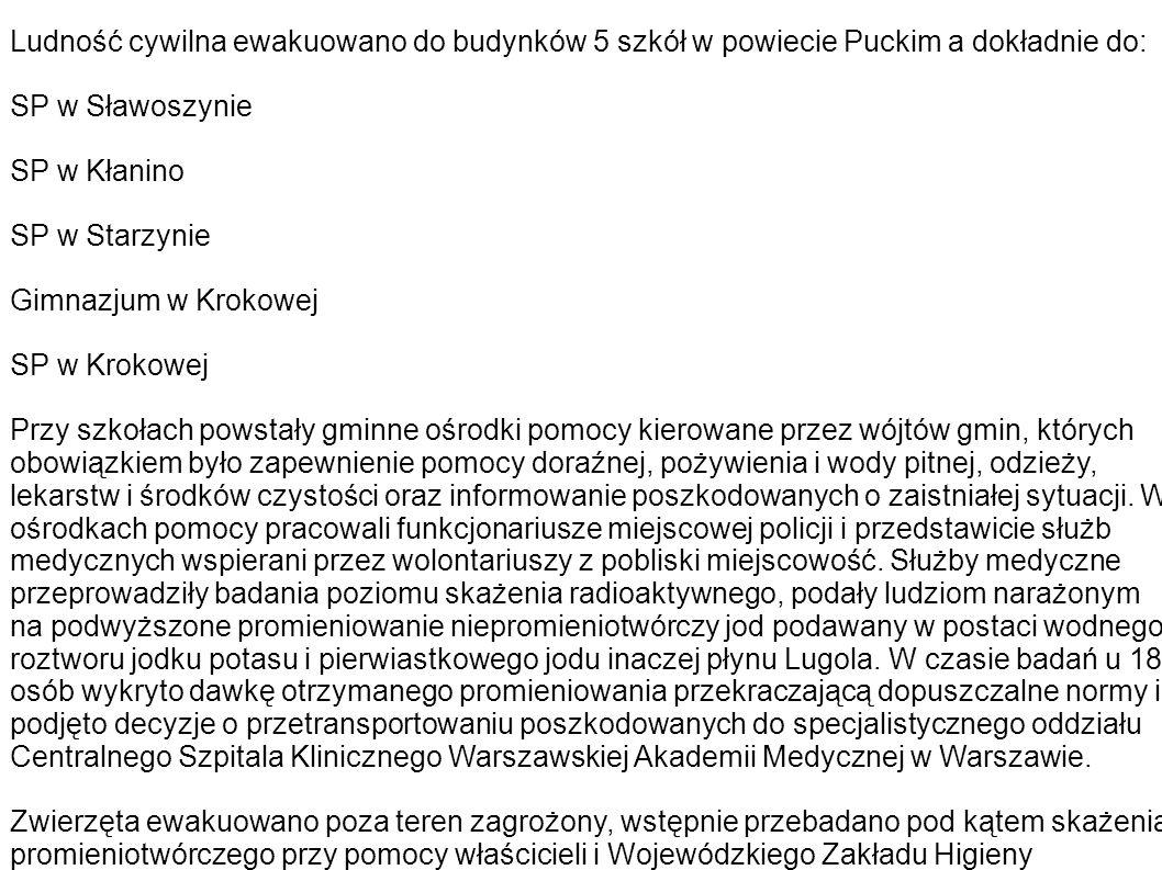 Ludność cywilna ewakuowano do budynków 5 szkół w powiecie Puckim a dokładnie do: