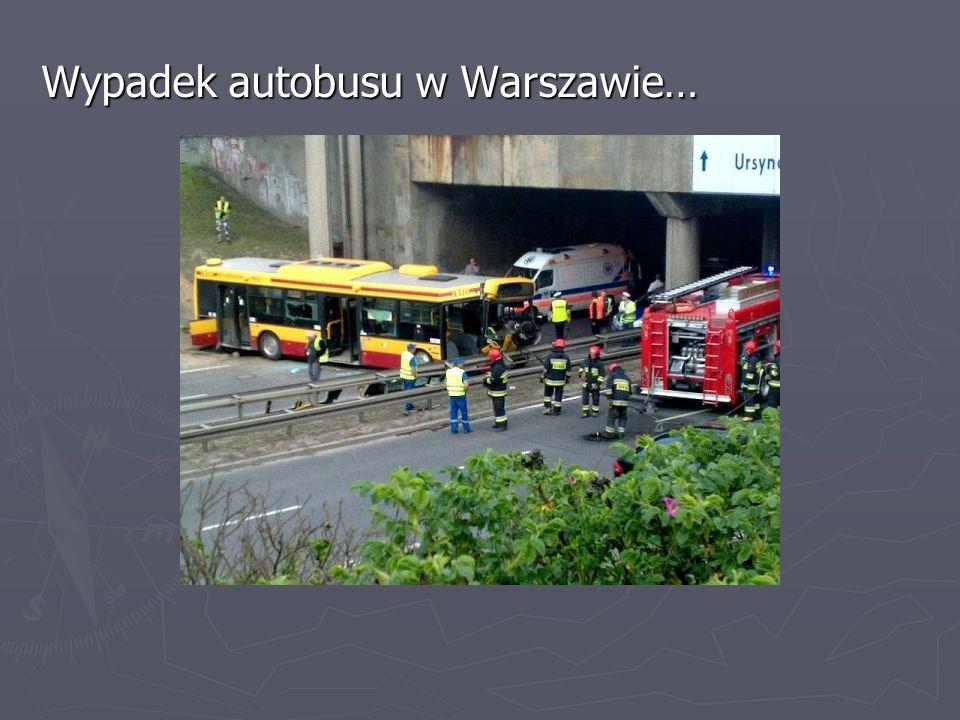 Wypadek autobusu w Warszawie…