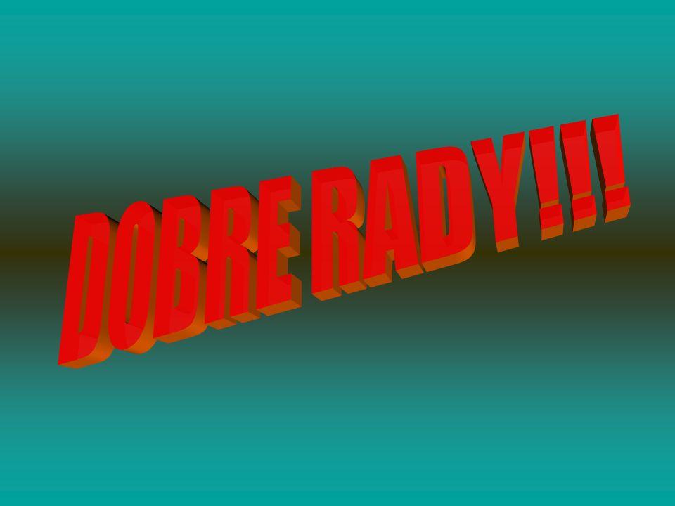 DOBRE RADY!!!