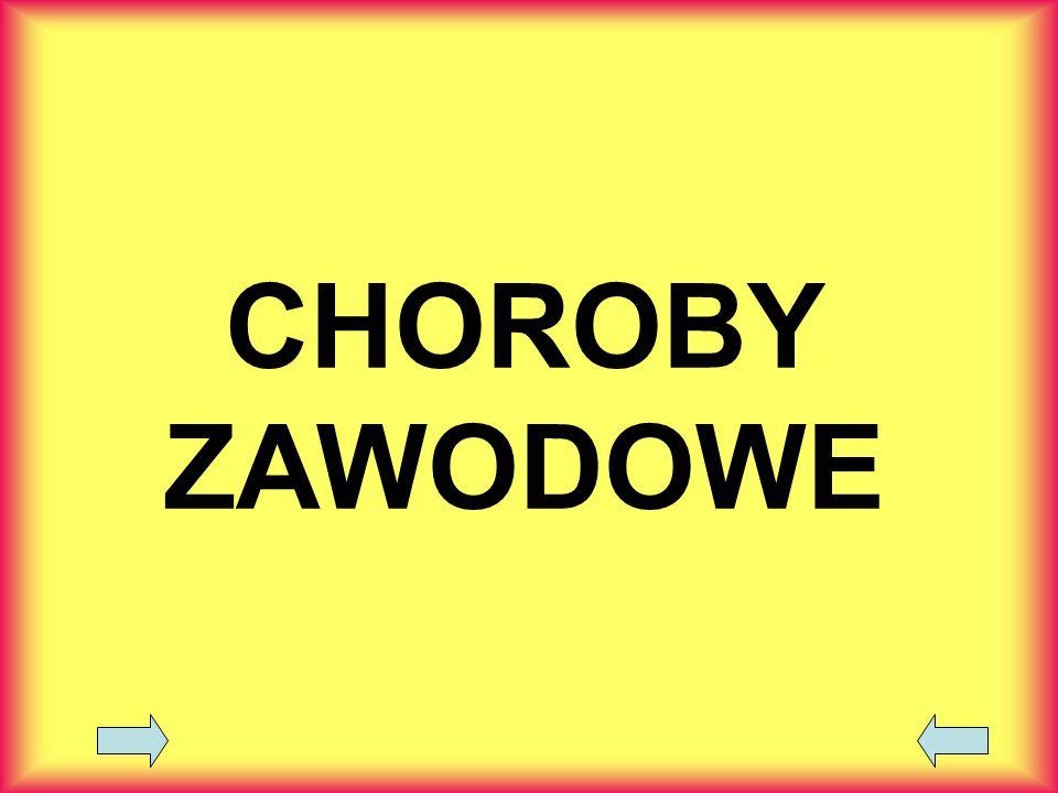CHOROBY ZAWODOWE