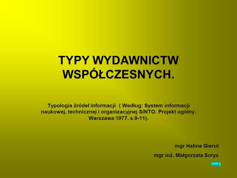 TYPY WYDAWNICTW WSPÓŁCZESNYCH.