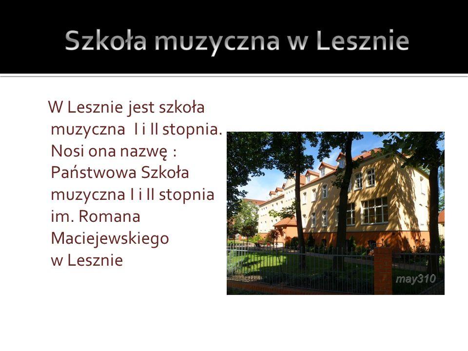 Szkoła muzyczna w Lesznie