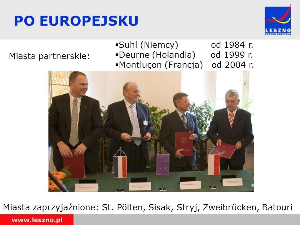 PO EUROPEJSKU Suhl (Niemcy) od 1984 r. Miasta partnerskie: