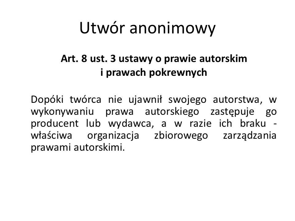 Art. 8 ust. 3 ustawy o prawie autorskim