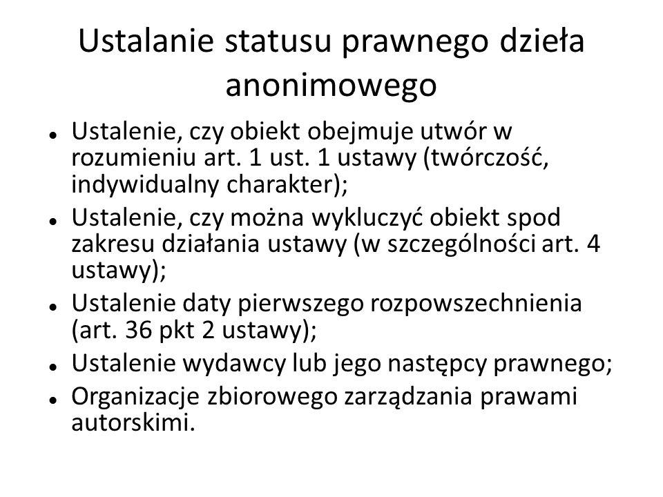 Ustalanie statusu prawnego dzieła anonimowego