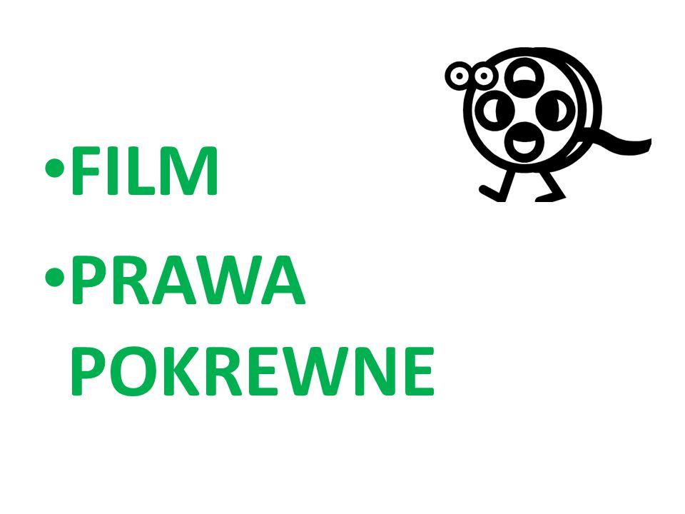 FILM PRAWA POKREWNE