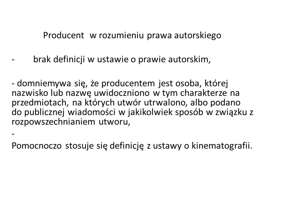 Producent w rozumieniu prawa autorskiego