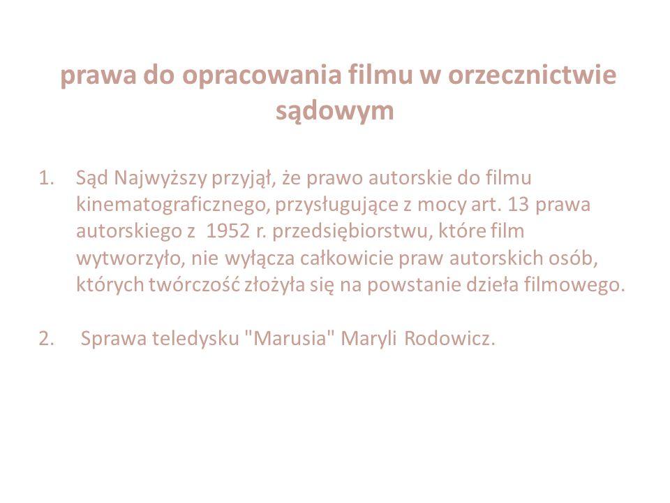 prawa do opracowania filmu w orzecznictwie sądowym