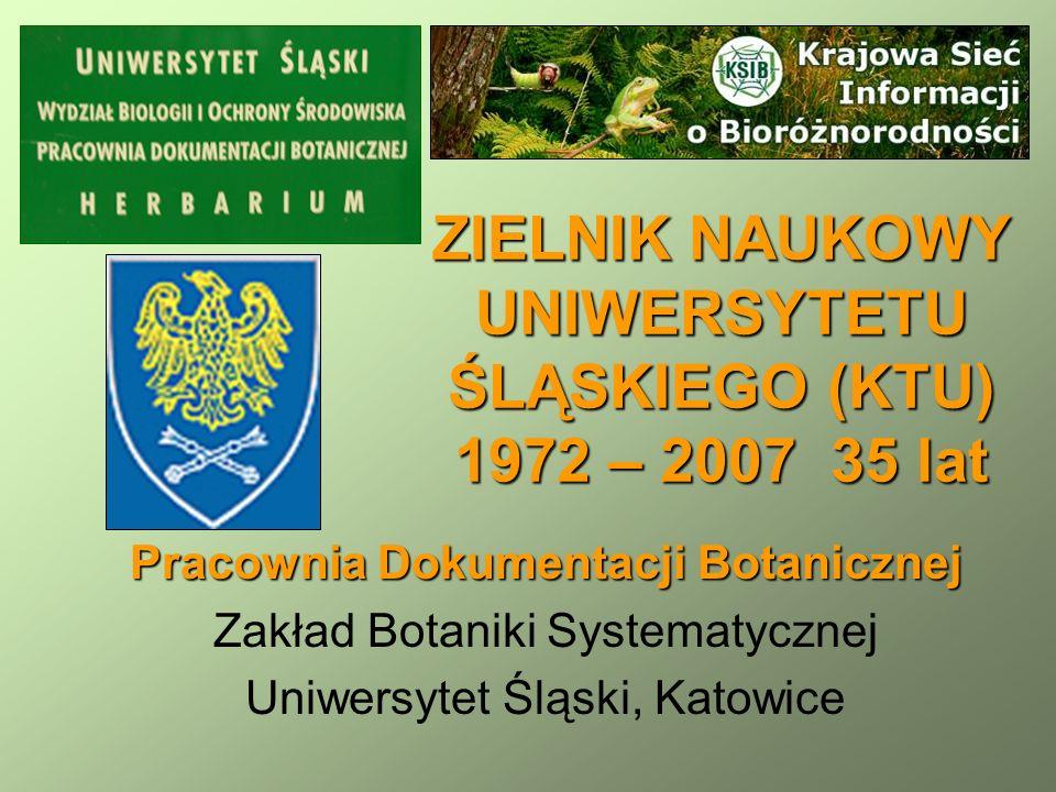 ZIELNIK NAUKOWY UNIWERSYTETU ŚLĄSKIEGO (KTU) 1972 – 2007 35 lat