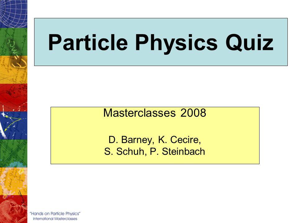 Masterclasses 2008 D. Barney, K. Cecire, S. Schuh, P. Steinbach