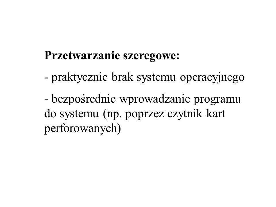 Przetwarzanie szeregowe: