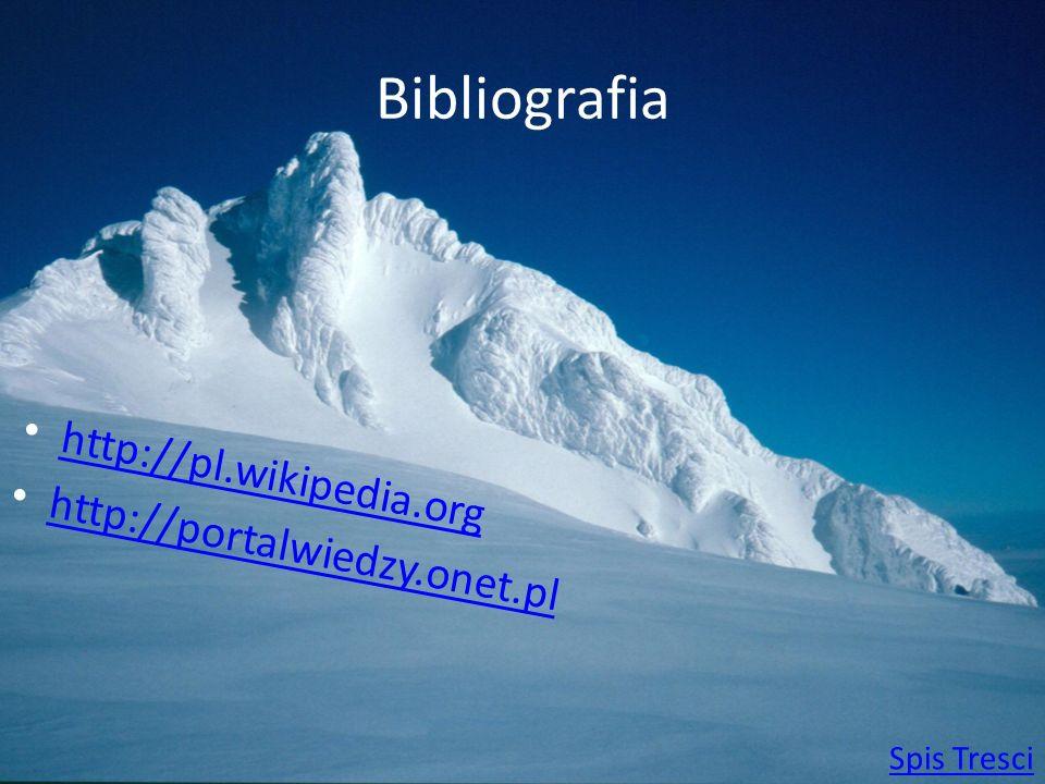 Bibliografia http://pl.wikipedia.org http://portalwiedzy.onet.pl