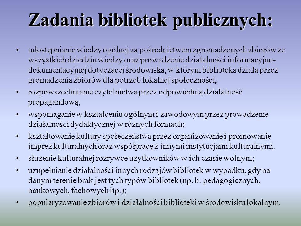 Zadania bibliotek publicznych: