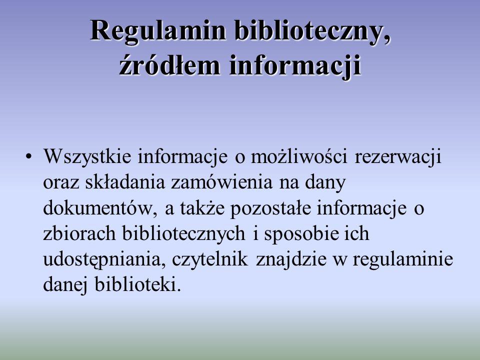 Regulamin biblioteczny, źródłem informacji