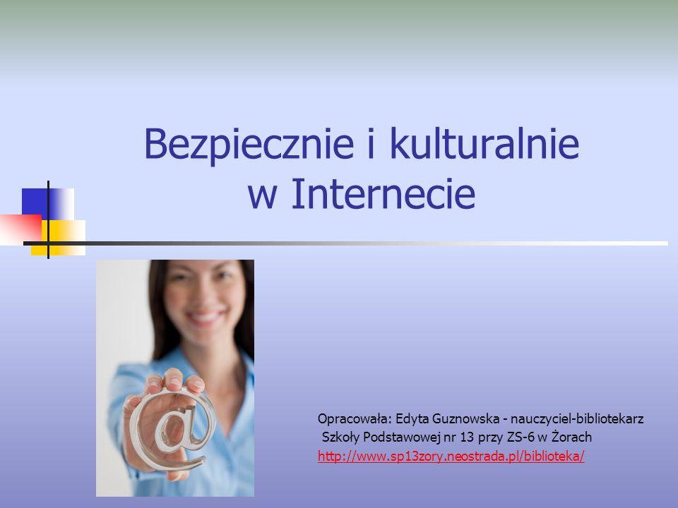 Bezpiecznie i kulturalnie w Internecie