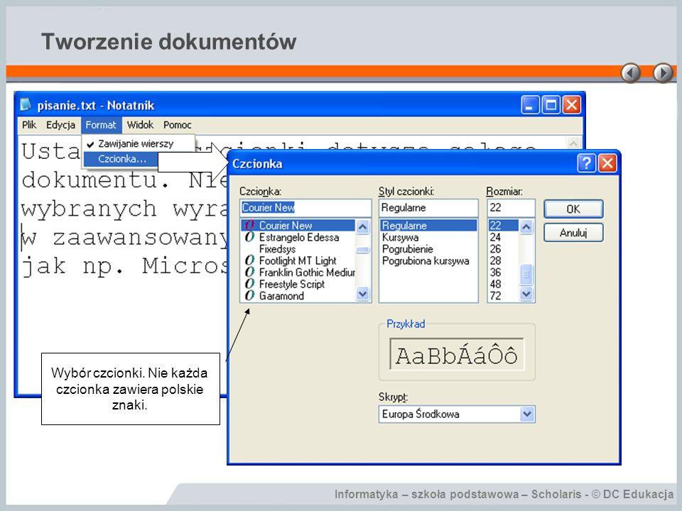 Wybór czcionki. Nie każda czcionka zawiera polskie znaki.