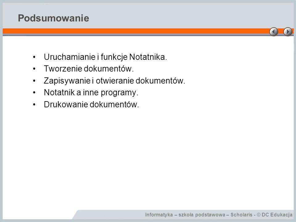 Podsumowanie Uruchamianie i funkcje Notatnika. Tworzenie dokumentów.