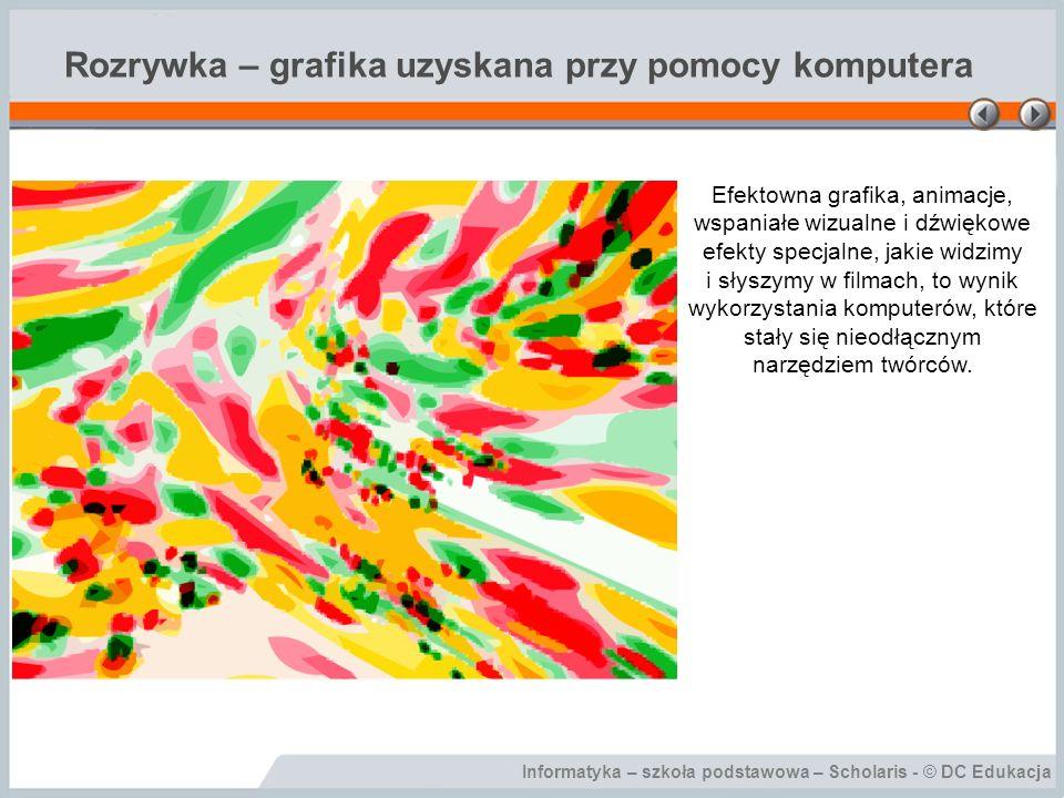 Rozrywka – grafika uzyskana przy pomocy komputera