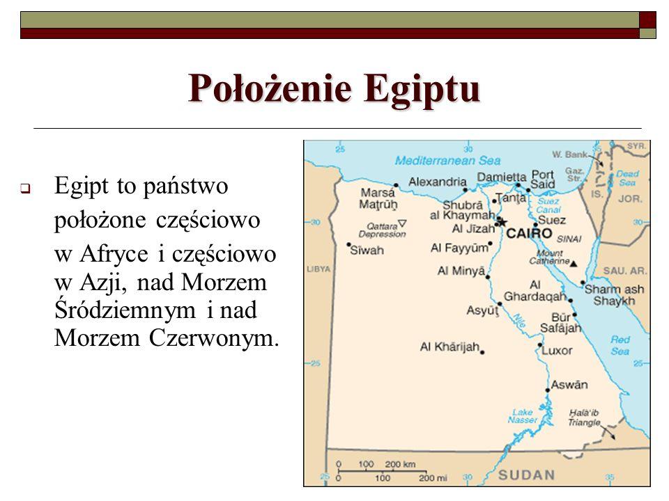 Położenie Egiptu Egipt to państwo położone częściowo