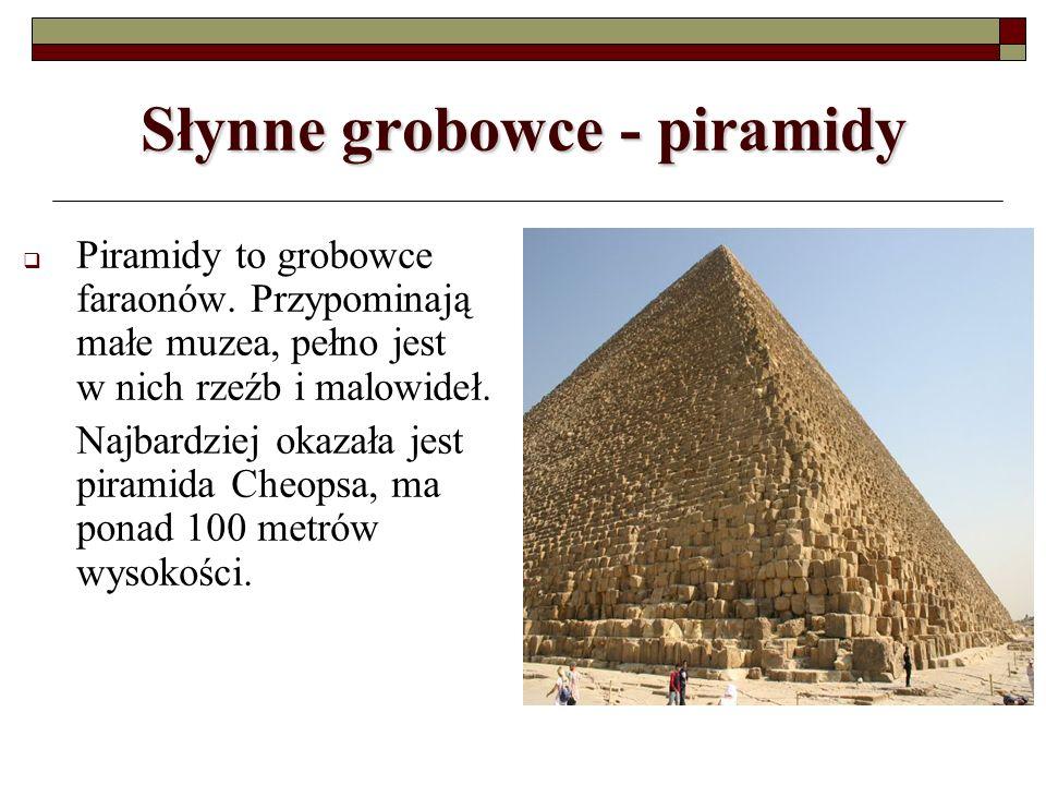 Słynne grobowce - piramidy