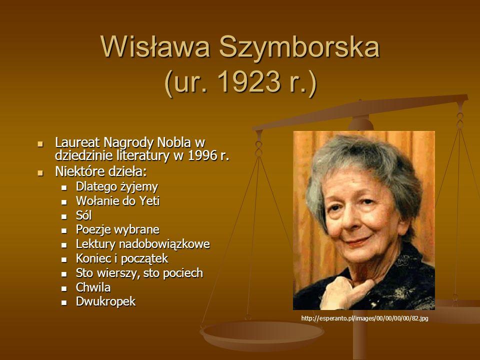 Wisława Szymborska (ur. 1923 r.)