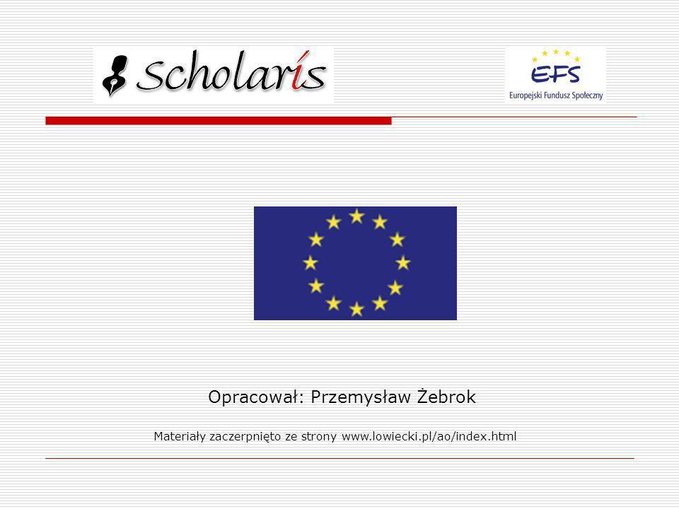 Opracował: Przemysław Żebrok