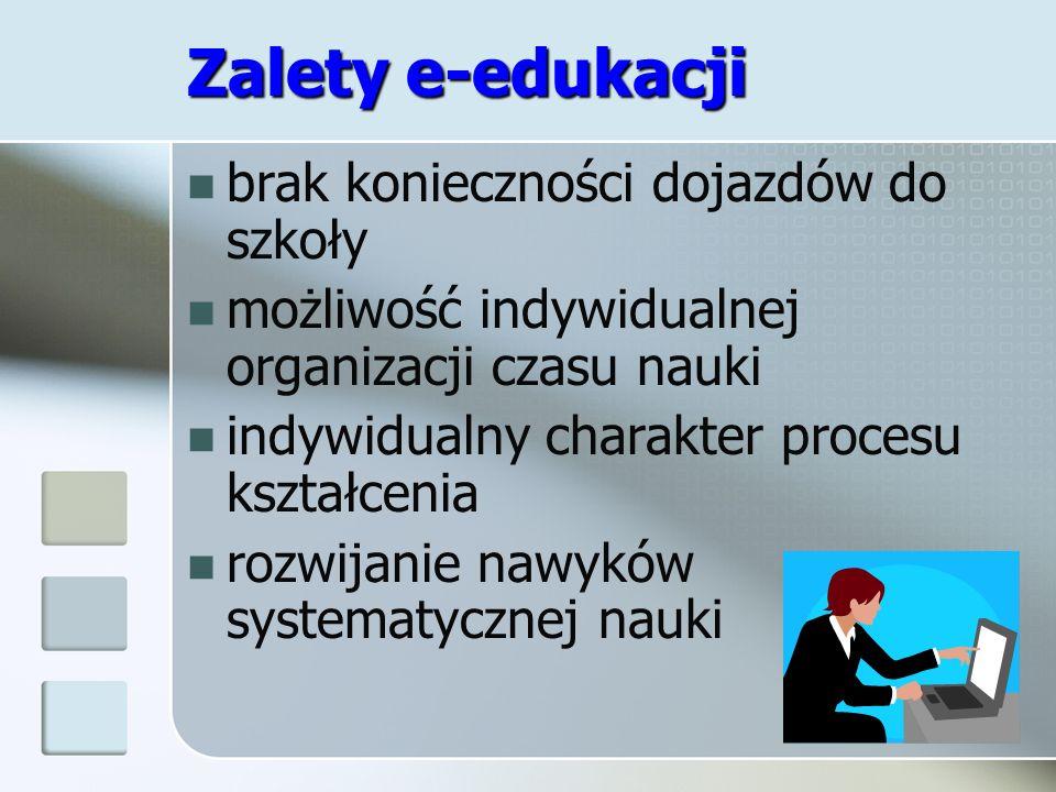 Zalety e-edukacji brak konieczności dojazdów do szkoły