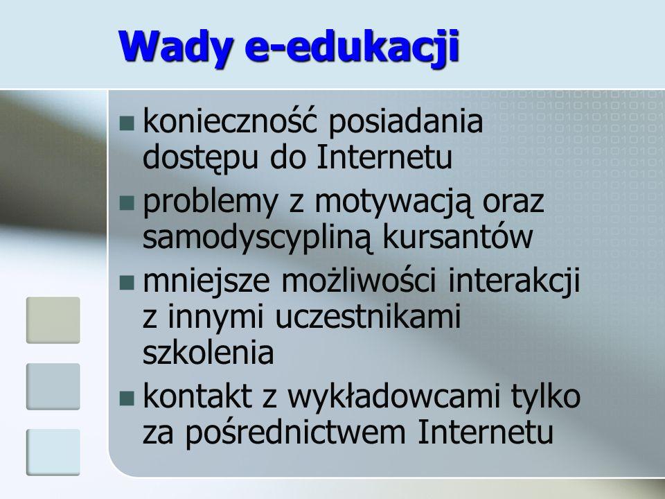 Wady e-edukacji konieczność posiadania dostępu do Internetu