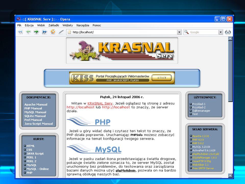 Serwer: localhost Uruchomiony KRASNAL Serv pozwala na pracę na lokalnym serwerze – localhost.