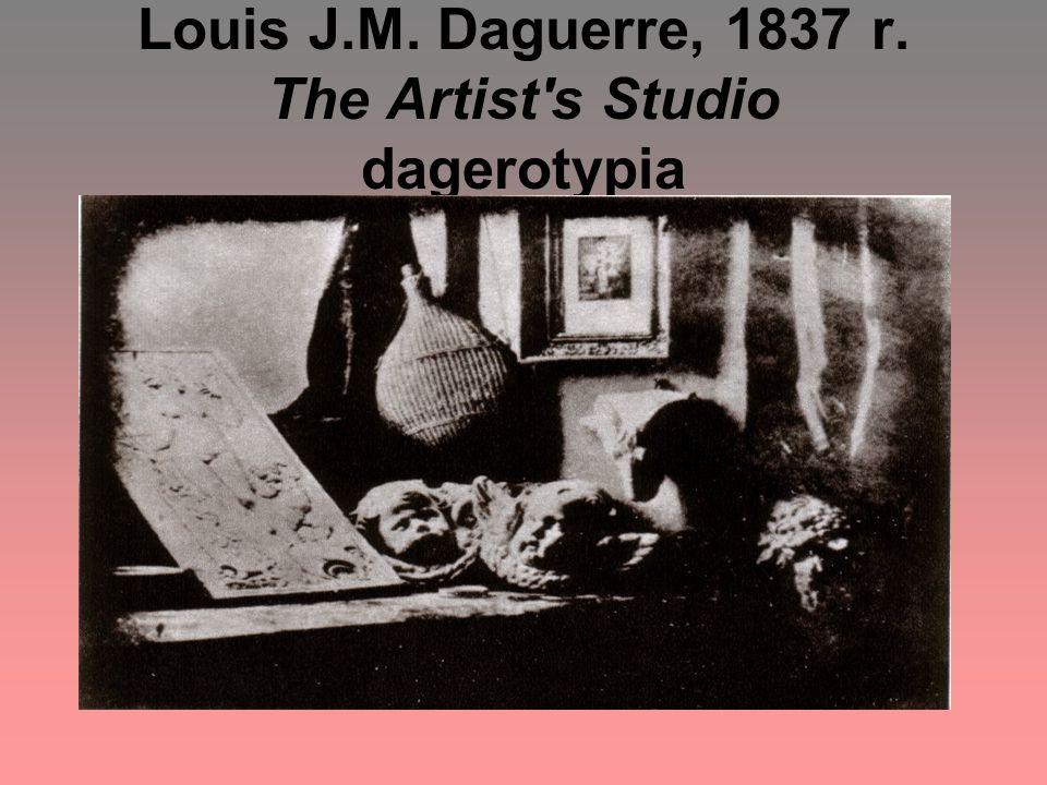 Louis J.M. Daguerre, 1837 r. The Artist s Studio dagerotypia