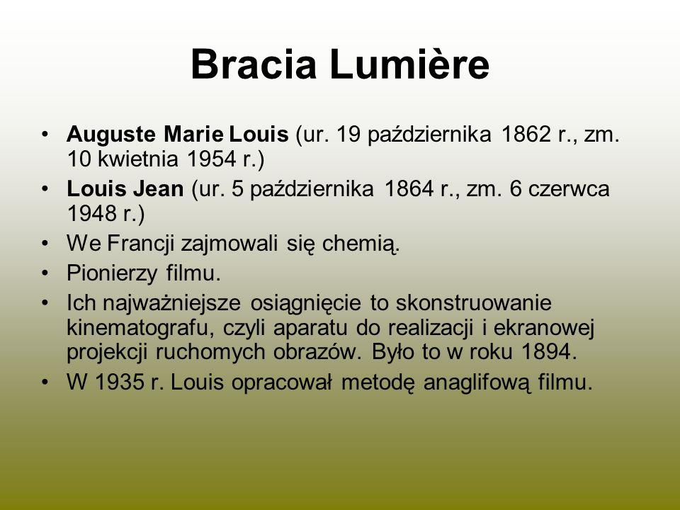 Bracia Lumière Auguste Marie Louis (ur. 19 października 1862 r., zm. 10 kwietnia 1954 r.)