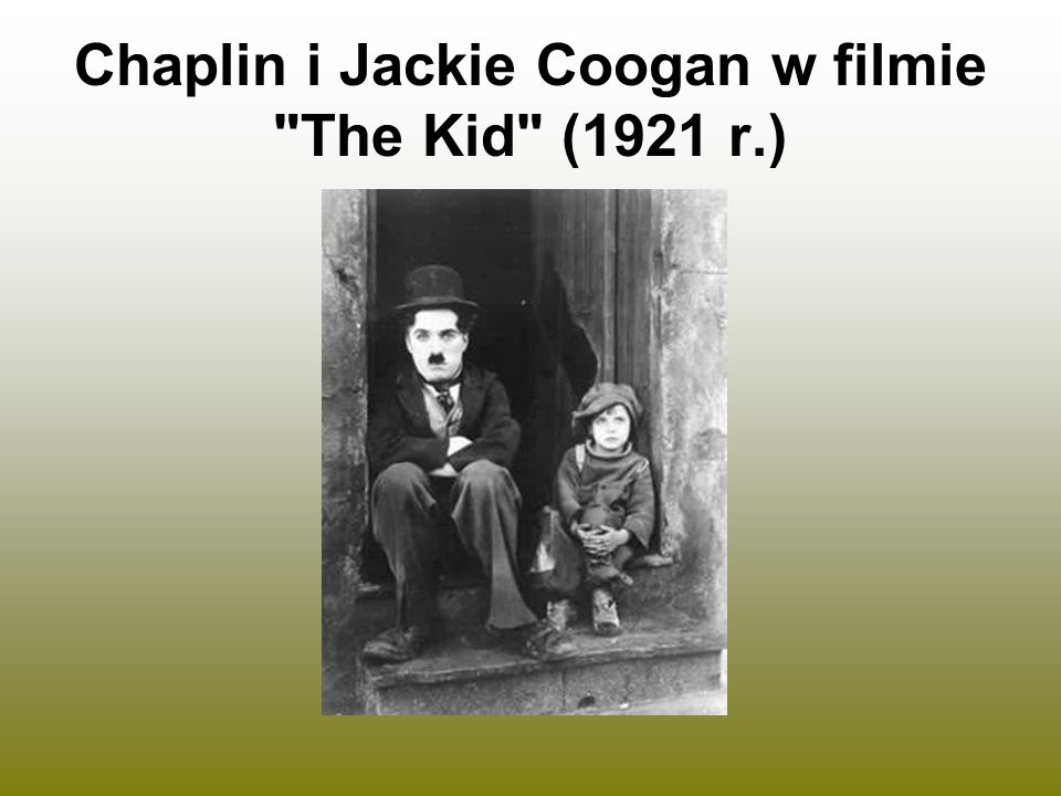 Chaplin i Jackie Coogan w filmie The Kid (1921 r.)