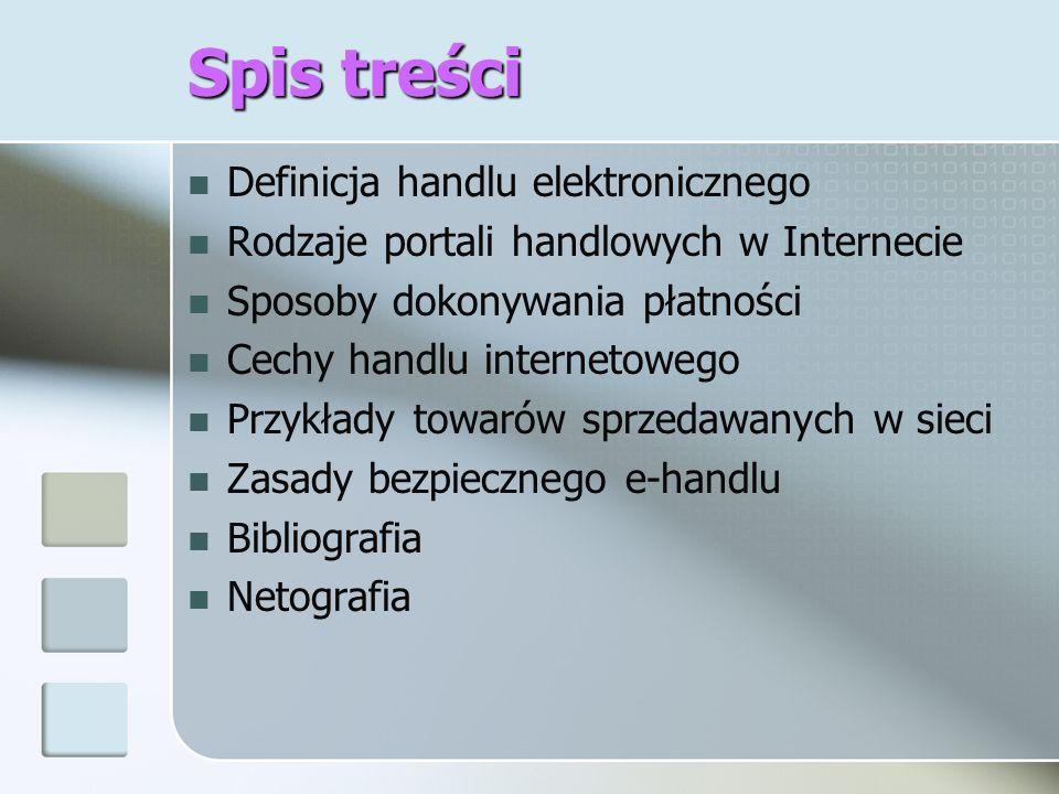 Spis treści Definicja handlu elektronicznego