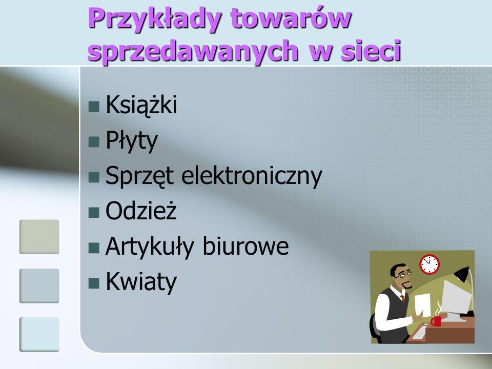 Przykłady towarów sprzedawanych w sieci