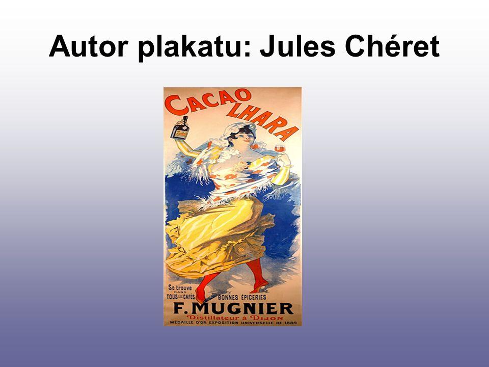 Autor plakatu: Jules Chéret